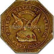 USA Fifty Dolls 1852 KM# 32.2 Dunbar & Company UNITED STATES OF AMERICA FIFTY DOLLS 887 THOUS coin obverse