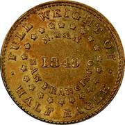 USA Half Eagle 1849 KM# 41.1 Norris, Greig, & Norris FULL WEIGHT OF HALF EAGLE N.G & N. SAN FRANCISCO coin reverse
