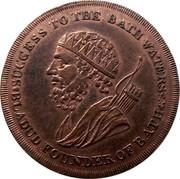UK 1/2 Penny (Somerset - Bath / F. Heath) SUCCESS TO THE BATH WATERS * BLADUD FOUNDER OF BATH * coin obverse