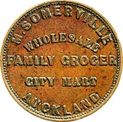 New Zealand 1 Penny Somerville M. - Auckland 1857 KM# Tn64 .SOMERVILLE WHOLESALE FAMILY GROCER CITY MART AUCKLAND coin obverse