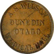 New Zealand 1 Penny Wilson A.S. - Dunedin 1857 KM# Tn71 A.S. WILSON DUNEDIN OTAGO MEDICAL HALL coin obverse