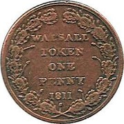 UK One Penny Staffordshire - Walsall / Joseph Parker 1811  WALSALL TOKEN ONE PENNY 1811 coin reverse