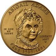 USA $10 Abigail Adams 2007 W KM# 408 ABIGAIL ADAMS LIBERTY 2007 W 2nd 1797 - 1801 IN GOD WE TRUST coin obverse