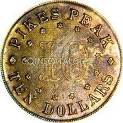 USA $10 Ten Dollars (1861) KM# 73 J. J. Conway * PIKES PEAK * TEN DOLLARS 10 coin obverse