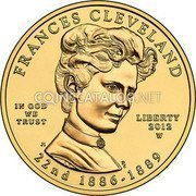 USA $10 Ten dollars (Eagle) Frances Cleveland - First Term 2012 W KM# 533 FRANCES CLEVELAND LIBERTY 22nd 1886 - 1889 IN GOD WE TRUST coin obverse