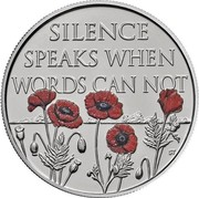 UK 5 Pounds Remembrance Day 2017  SILENCE SPEAKS WHEN WORDS CAN NOT ST coin reverse