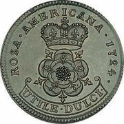 USA 2 Pence Royal Patent 1724 KM# 15 ROSA ∙ AMERICANA ∙ UTILE ∙ DULCI ∙ coin reverse