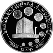 Moldova 100 Lei 15th anniversary of the National Bank 2006 Proof KM# 39 BANCA NAȚIONALĂ A MOLDOVEI 15 ANI coin reverse