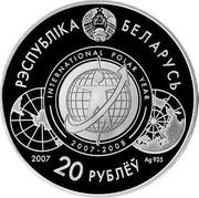 Belarus 20 Roubles International Polar Year 2007 Proof KM# 164 РЭСПУБЛИКА БЕЛАРУСЬ INTERNATIONAL POLAR YEAR 2007-2008 2007 20 РУБЛЁЎ AG 925 coin obverse