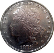 USA 100 Cents Liberty Effigy Pattern 1878 E PLURIBUS UNUM LIBERTY 1878 coin obverse