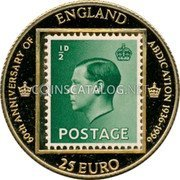 UK 25 Euro 60th Anniversary England 1996 60TH ANNIVERSARY OF ENGLAND ABDICATION 1936-1996 1/2D POSTAGE 25 EURO coin obverse