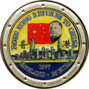 UK 25 Euro Hong Kong returns to China (Qeen Elizabeth II) 1997 HONG KONG RETURNS TO CHINA 1997 ENGLAND •25 EURO coin reverse