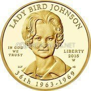 USA 10 Dollars Lady Bird Johnson 2015 W Proof LADY BIRD JOHNSON IN GOD WE TRUST LIBERTY 2015 W 36TH 1963-1969 coin obverse