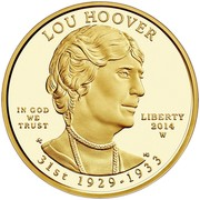 USA $10 Lou Hoover 2014 W Proof KM# 595 LOU HOOVER IN GOD WE TRUST LIBERTY 2014 W 31ST 1929-1933 coin obverse