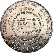 USA 100 Cents (Goloid Metric Dollar (Pattern)) UNITED STATES OF AMERICA GOLOID METRIC DOLLAR. 15.3 - G. 236.7 - S. 28 - C. 14 GRAMS. DEO EST GLORIA. 100 CENTS coin reverse