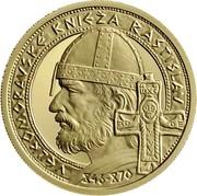 Slovakia 100 Euro Prince Rastislav of Great Moravia 2014 Proof KM# 136 VEĽKOMORAVSKÉ KNIEŽA RASTISLAV 848-870 coin reverse