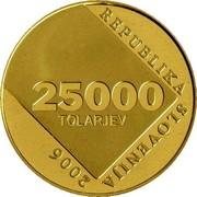 Slovenia 25000 Tolarjev Anton Askerc 2006 Proof KM# 83 25000 TOLARJEV REPUBLIKA SLOVENIJA 2006 coin obverse