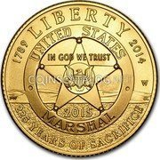 USA 5 Dollars US Marshals Service 2015 W Proof 1789 LIBERTY 2014 W JL 225 YEARS OF SACRIFICE UNATED STATES MARSHAL 2015 IN GOD WE TRUST coin obverse