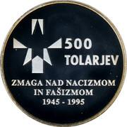 Slovenia 500 Tolarjev Defeat of Fascism 1995 Proof KM# 23 500 TOLARJEV ZMAGA NAD NACIZMOM IN FAŠIZMOM 1945 - 1995 coin reverse