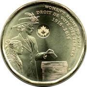 Canada Dollar Womens Right to Vote 2016 KM# 2102 WOMEN'S RIGHT TO VOTE DROIT DE VOTE DES FEMMES 1916-2016 LM coin reverse