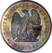 USA Ten Dol. (1872 Eagle (Pattern)) UNITED STATES OF AMERICA IN GOD WE TRUST TEN DOL. coin reverse