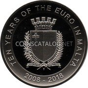 Malta 5 Euro (Ten years of the euro in Malta) TEN YEARS OF THE EURO IN MALTA 2008 - 2018 REPUBBLIKA TA'MALTA coin obverse