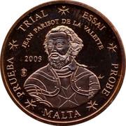Malta 1 C Jean Parisot de la Valette 2003 UNC TRIAL ESSAI JEAN PARISOT DE LA VALETTE 2003 PRUEBA MALTA PROBE coin obverse
