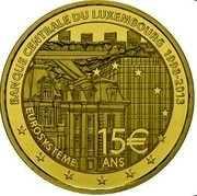 Luxembourg 15 Euro Central Bank of Luxembourg 2013 Proof KM# 130 BANQUE CENTRALE DU LUXEMBOURG EUROSYSTÈME 1998-2013 € 15 ANS coin reverse