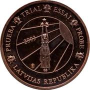 Latvia 5 ¢ Trial Essai 2003 PRUEBA TRIAL ESSAI PROBE LATVIJAS REPUBLIKA 2003 coin obverse