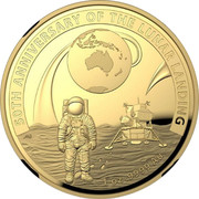 Australia One Hundred Dollars Apollo 11 Moon Landing Domed 2019 Proof 50TH ANNIVERSARY OF THE LUNAR LANDING 1 OZ 9999 AU coin reverse