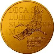 Slovenia 100 Euro 100th Anniversary of the accession of the Prekmurje region to Slovenia 2019 DECA STE LÜBLENE SLOVENSKE MATERE PRIKLJUČITEV PREKMURJA K MATIČNI DOMOVINI 1919 coin reverse