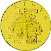 Lithuania 25 Litai Lithuanian Sajudis 2013 LMK Prooflike LIETUVA LAISVĖS TROŠKIMO TANKAIS NESUTRAIŠKYSI LIETUVA TEVYNE MŪSŲ ŽŪSIM KAD GYVENTUME 25 LITAI LMK coin obverse