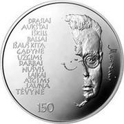 Lithuania 50 Litu 150th birth anniversary of the poet Maironis 2012 Proof KM# 192 DRĄSIAI AUKŠTAI IŠKILS BALSAI IŠAUŠ KITA GADYNĖ UŽGIMS DARBAI NUŠVIS LAIKAI ATGIMS JAUNA TĖVYNĖ MAIRONIS 150 coin reverse