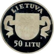 Lithuania 50 Litu 5th anniversary Restoration of Independence 1995 LMK Proof KM# 98 LIETUVA LMK 50 LITŲ coin obverse