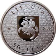 Lithuania 50 Litu Medininkai Castle 2006 Proof KM# 149 LIETUVA LMK 50 LITŲ coin obverse