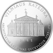 Lithuania 50 Litu Vilnius Cathedral 2003 Proof KM# 134 VILNIAUS KATEDRA 2003 ARCHITEKTAS LAURYNAS GUCEVIČIUS 1753 - 1798 coin reverse
