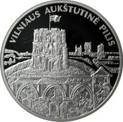 Lithuania 50 Litu Vilnius Upper Castle 2011 Proof KM# 219 VILNIAUS AUKŠTUTINĖ PILIS coin reverse