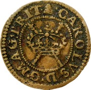 Ireland Farthing Charles I (1625-1644) Varieties exist KM# 27.8 CAROLVS: D:G. MAG: BRIT coin obverse