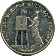 Lithuania Litas Vilnius - European Culture Capital 2009 KM# 162 VILNIUS - EUROPOS KULTUROS SOSTINÈ 2009 coin reverse