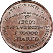 UK 1/2 Penny (Middlesex - Richardson's Fortune) AT THE OFFICES OF RICHARDSON GOODLUCK & Co No 12807 THE LAST PRIZE OF £30000 SHARED WAS SOLD IN SIXTEENTHS coin reverse