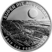 Australia 1 Dollar 6th Portrait - Super Pit 2019 P BU - Perth Mint SUPER PIT AUSTRALIA LB P 2019 1 OZ 9999 SILVER coin reverse