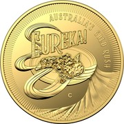 Australia 10 Dollars Eureka! - Australia Gold Rush 2020 C Proof EUREKA! - AUSTRALIA GOLD RUSH C coin reverse