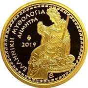 Greece 100 Euro Dimitra 2019 Proof ΕΛΛΗΝΙΚΗ ΜΥΘΟΛΟΓΙΑ ΔΗΜΗΤΡΑ 2019 coin obverse