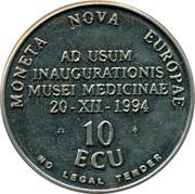 Belgium 10 ECU Museum of medicine 1994 UNC MONETA NOVA EUROPAE AD USUM INAUGURATIONIS MUSEI MEDICINAE 20 XII 1994 10 ECU NO LEGAL TENDER coin reverse