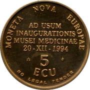 Belgium 5 ECU Museum of medicine 1994 UNC MONETA NOVA EUROPAE AD USUM INAUGURATIONIS MUSEI MEDICINAE 20 XII 1994 5 ECU NO LEGAL TENDER coin reverse