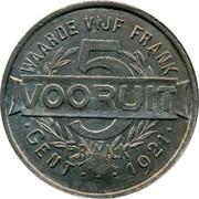 Belgium 5 Francs (Gent Broodpenning Bakery Association Token) WAARDE VIJF FRANK 5 VOORUIT GENT 1921 coin reverse
