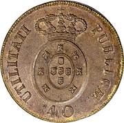 Portugal 40 Reis (Pataco) 1826 KM# 373 Kingdom Milled coinage 40 UTILITATI PUBLICAE coin reverse