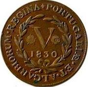 Portugal 5 Reis 1830 KM# 5 Terceira Island PORTVGALIÆ ET ALGARBIORUM REGINA 1830 V coin reverse