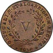 Portugal 5 Reis (V) 1836 KM# 408 Kingdom Milled coinage PORTUGALIAE ET ALGARBIORUM REGINA 1836 coin reverse