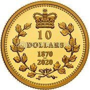 Canada 10 Dollars (Dominion of Canada) 10 DOLLARS 1870 - 2020 coin reverse